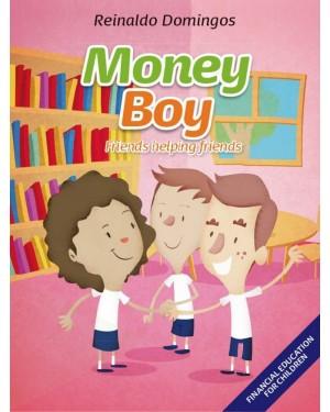 MONEY BOY - FRIENDS HELPING FRIENDS